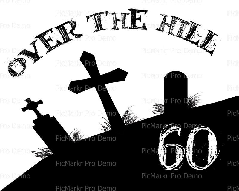 Over The Hill 60th Birthday