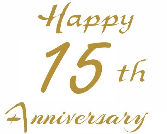 Happy 15th Anniversary ~ Edible 2D Fondant Birthday Cake/Cupcake Topper ~ D24663