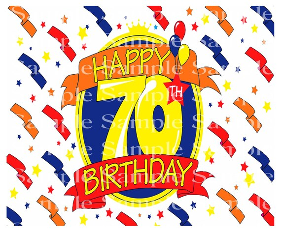 Happy 70th Birthday - 2D Fondant Edible Cake & Cupcake Topper For Birthdays and Parties! - D24339
