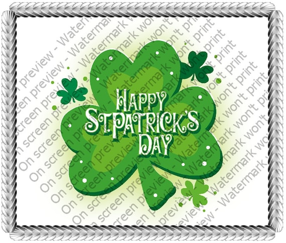 Happy St. Patrick's Day Shamrock Birthday - Edible Cake and Cupcake Topper For Birthday's and Parties! - D20576