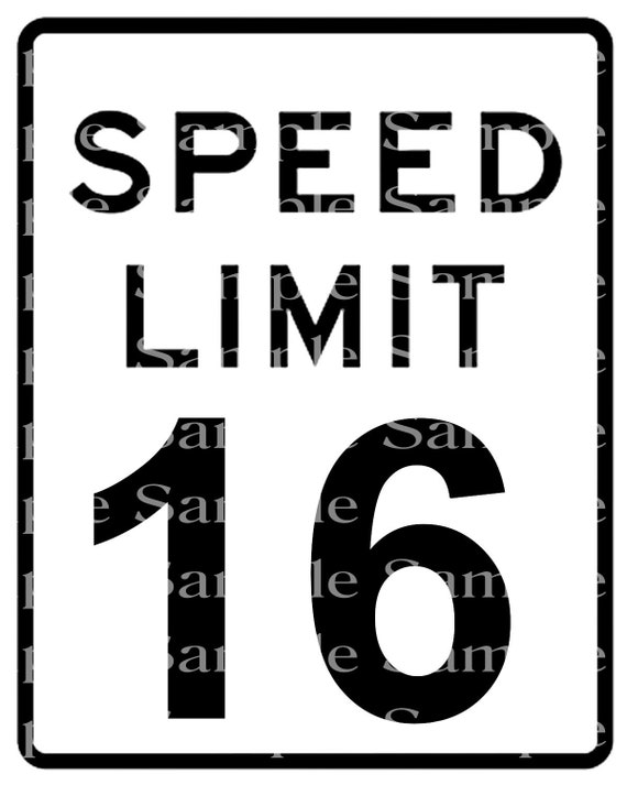 Speed Limit 16th Birthday Sign - 2D Fondant Edible Cake & Cupcake Topper For Birthdays and Parties! - DD24329