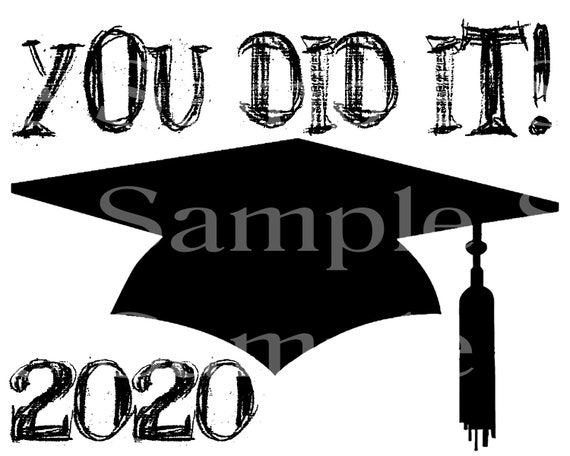 Class of 2020 You Did It Graduation ~ Edible 2D Fondant Birthday Cake/Cupcake Topper ~ D24563