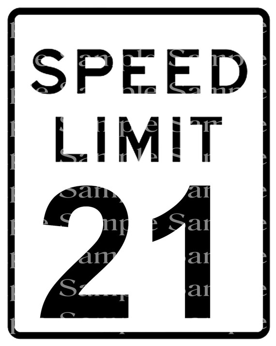 Speed Limit 21st Birthday Sign - 2D Fondant Edible Cake & Cupcake Topper For Birthdays and Parties! - DD24330