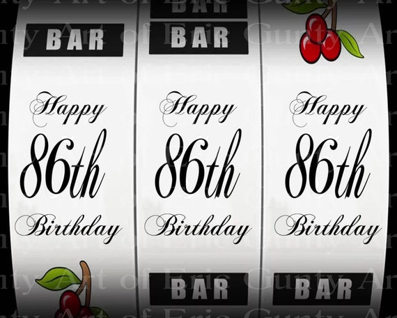 86th Birthday Casino Slot Machine Birthday - Edible Cake and Cupcake Topper For Birthday's and Parties! - D24031