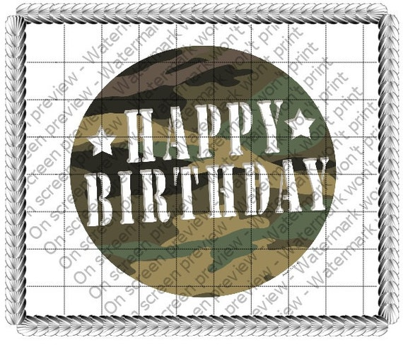 Military Camo Happy Birthday Topper - Edible Cake and Cupcake Topper For Birthday's and Parties! - D441