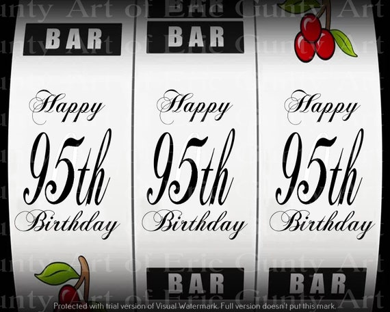 Happy 95th Birthday Casino Slot Machine - Edible Cake and Cupcake Topper For Birthday's and Parties! - D24148