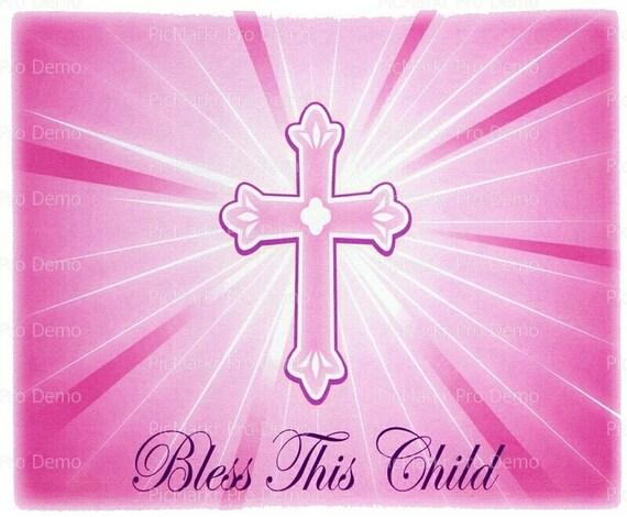 Bless This Child Girl Religious ~ Edible 2D Fondant Birthday Cake/Cupcake Topper ~ D3048