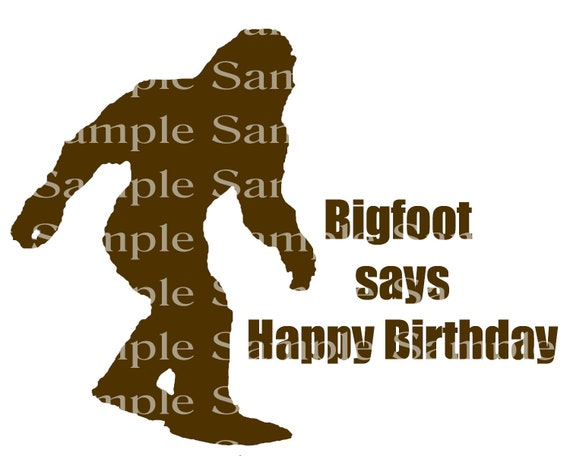 Brown Bigfoot Says Happy Birthday Party - Edible Cake and Cupcake Topper For Birthdays and Parties! - D24314