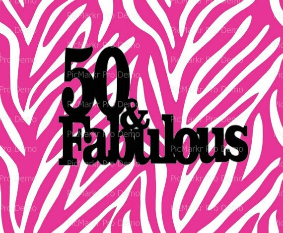 50 & Fabulous Pink Zebra Stripe Birthday ~ Edible 2D Fondant Birthday Cake/Cupcake Topper ~ D20117