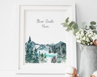 Custom Quote Print UK, Mountain Wall Art, Custom Printable Sign, Mountains Poster, Printable Quote, Mountain Decor, Custom Print Quote Gift