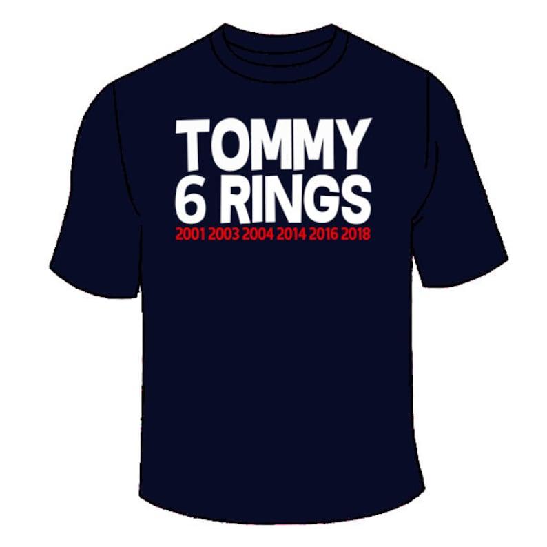 86a49728b Tommy 6 Rings T-Shirt. Patriots Tom Brady Super Championship