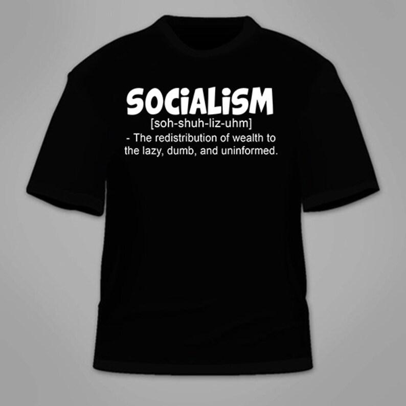 0d9fc128 Anti-Socialism T-Shirt. Political Politics Conservative T | Etsy