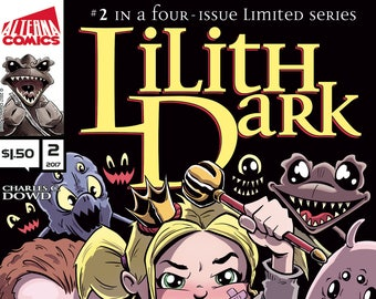 Single Issues: Lilith Dark #2 of 4 (Alterna Comics, 2017) Charles C. Dowd newsprint comic books fantasy adventure