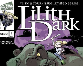 Single Issues: Lilith Dark #1 of 4 (Alterna Comics, 2017) Charles C. Dowd newsprint comic books fantasy adventure