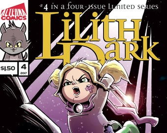 Single Issues: Lilith Dark #4 of 4 (Alterna Comics, 2017) Charles C. Dowd newsprint comic books fantasy adventure