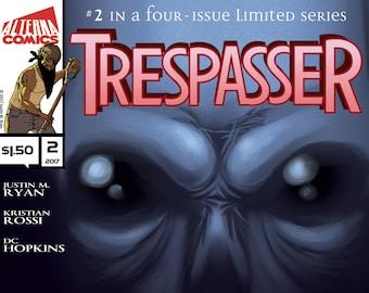 Single Issues: Trespasser #2 of 4 (Alterna Comics, 2017) Justin M. Ryan, Kristian Rossi, DC Hopkins newsprint comic book alien thriller