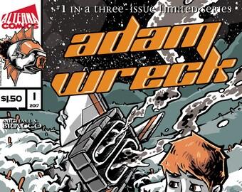 Single Issues: Adam Wreck #1 of 3 (Alterna Comics, 2017) Sci-Fi, Fantasy newsprint comic books; Michael S. Bracco