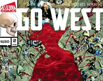 SIGNED COMICS: Go West #2 of 3 (Alterna Comics, 2018) Western, Thriller, Adventure newsprint comic books; Garrett Gunn, Saint Yak