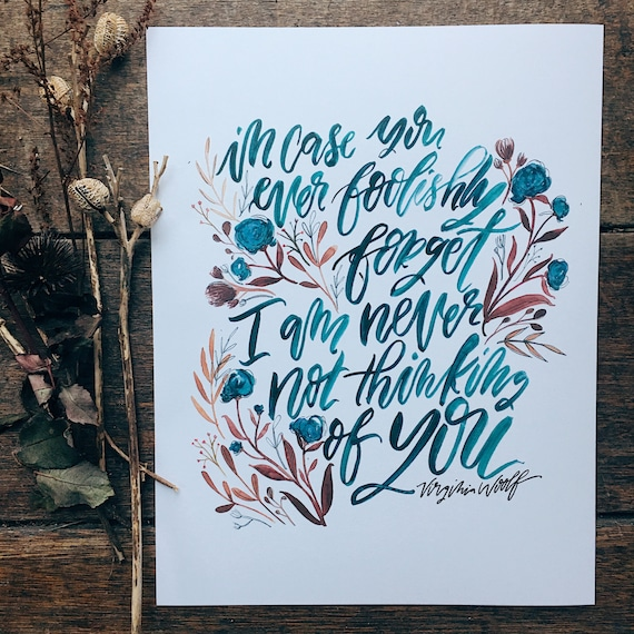 Virginia Woolf quote print, hand lettered print, watercolor floral design, Valentine's day gift, gifts under 20, gifts for book lovers