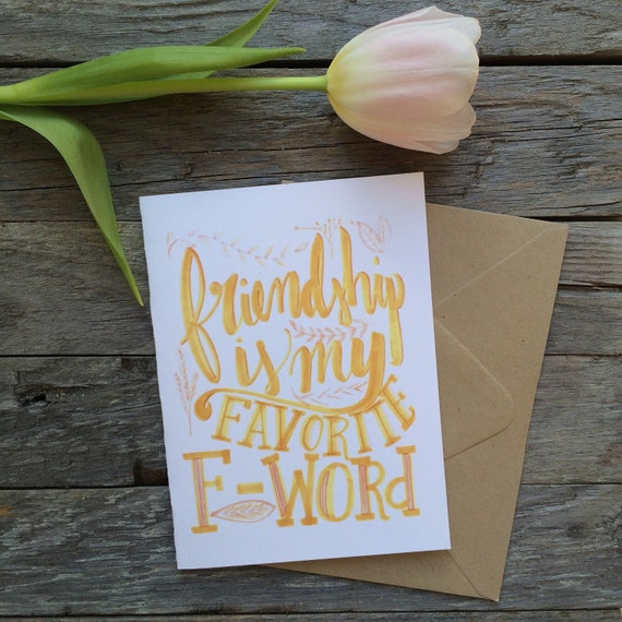 Funny best friend  card, friendship is my favorite F word, hand lettered, cute and silly, snail mail, just because, thinking of you