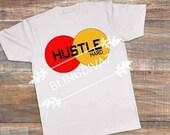 Hustle tshirt custom trendy