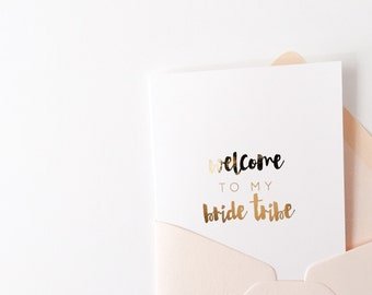 Welcome to my bride tribe | Bridesmaid Proposal Cards | gold foil