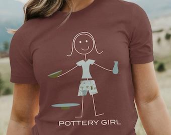Funny Womens Pottery Unisex T-shirt, Girl Ceramic Gifts - Girls Pottery Shirt - Women Potter Gift - Pottery Gift - Gift for Pottery Artist
