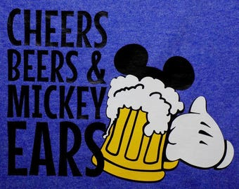 HTV Iron-On - Cheers Beers and Mickey Ears