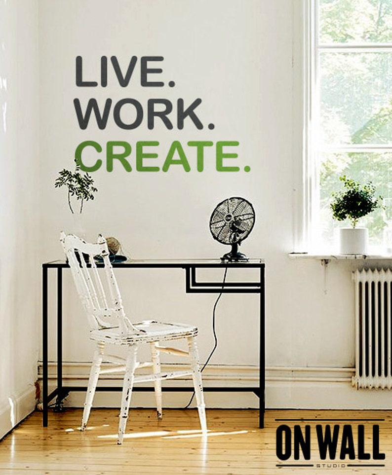 live work create quote wall decal vinyl wall quote sticker | etsy