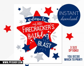 INSTANT DOWNLOAD 4th of July Birthday Welcome Sign   Printable Our Little Firecracker Sign   4th of July Birthday Printable