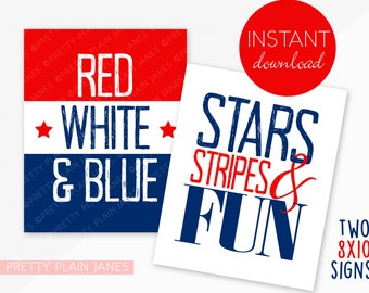 INSTANT DOWNLOAD 4th of July 8X10 Signs   Printable Party Signs   Red, White & Blue   Stars, Stripes and Fun   4th of July Birthday