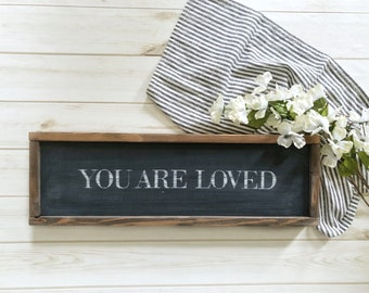 """You Are Loved Sign - 6"""" x 18"""""""