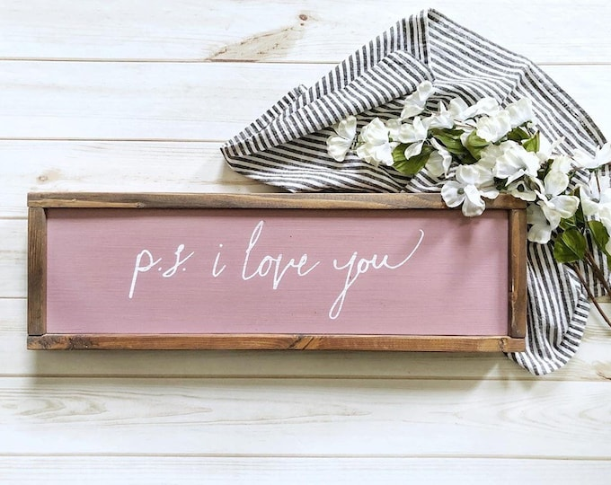 """Ps I Love You sign - 6"""" x 18"""""""