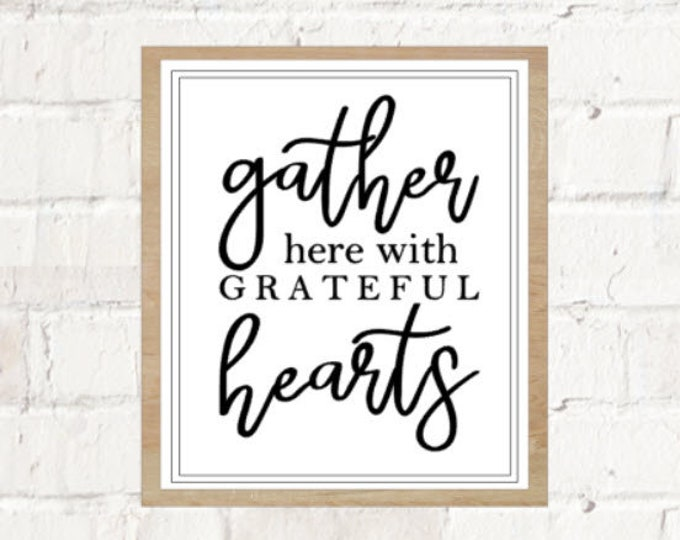 Gather Here With Grateful Hearts - Printable