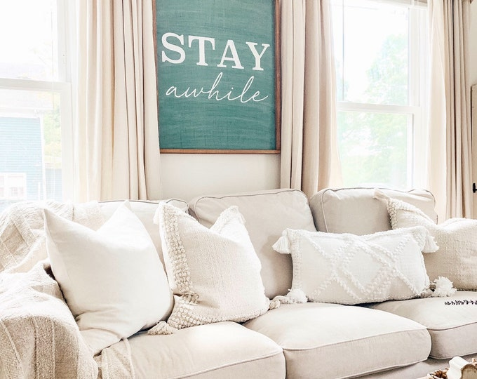 Large Stay Awhile Sign