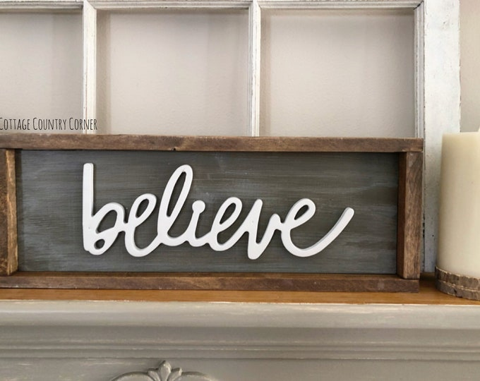Believe sign - farmhouse decor - Wall Decor - farmhouse kitchen - farmhouse kitchen decor - kitchen decor - home decor