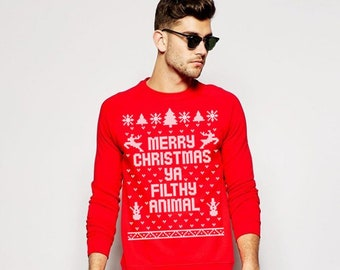 e766e253162 Merry Christmas Ya Filthy Animal - Ugly Sweater Contest Retro Cute funny  holiday party - Mens Crewneck Sweatshirt DB0002
