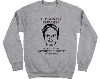 31cd69c5884fb Dwight Schrute Pervert Sign Funny The Office Show Humor Crewneck Sweatshirt  DT0047