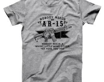 c41f278b Nobody Need An Ar-15 Funny Nra Gun Rights Pro Hunter Trump Basic Men's  T-Shirt DT2214