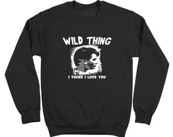 Wild Thing Wild Thing I Think I Love You Wild Thing Baseball Wild Thing Baseball Charlie Sheen Crewneck Sweatshirt DT0074