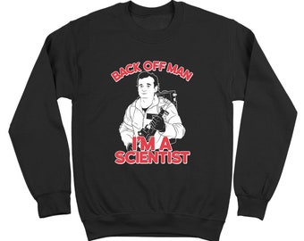 Back Off Man Im A Scientist Funny Ghost-Busters Costume Movie Crewneck Sweatshirt DT0704