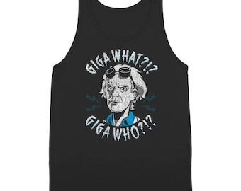 Giga What Who ? Back To The Future Flux Capacitor Doc Tank Top DT1164