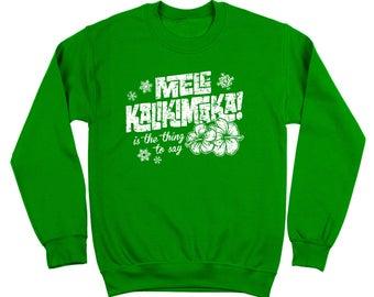 Mele Kalikimaka Funny Hawaii Christmas Griswold Vacation Crewneck Sweatshirt DT0216