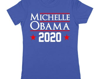 Michelle Obama 2020 Democrat Election Barack Women's T-Shirt DT1629