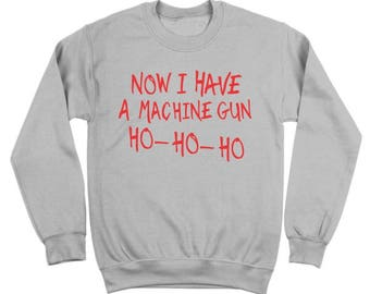 machine gun ho ho ho christmas die hard holiday shirt crewneck sweatshirt dt0178