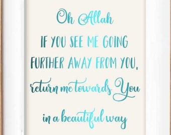 Allah, if You see me getting farther away from You, return me to You in a beautiful way, Real Rose Gold foil, Islamic Wall Art, Dua