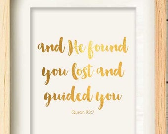 And He Found You Lost and Guided You - Quran Quote, Islamic Art Gift, Muslim House Warming gift
