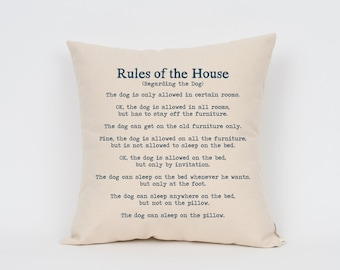 """Rules of the House Dog Pillow 16"""" // Dog Art // Dog Mom // Dog Breed Pillow // Dog Mom // Dog Breed Art // Gift for Dog Lover // Pet Gift"""