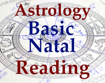 Detailed Basic Birth Chart Astrological Reading - Intuitive Natal Chart - Personal Astrology Report - Custom made by a human, not a computer