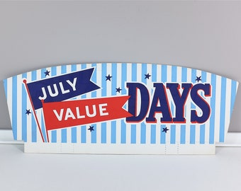 Vintage shop signage for July Value Days - Mid Century blue red and white lithographed Panel For Store made in USA - vintage kitchen decor